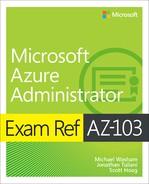 Exam Ref AZ-103 Microsoft Azure Administrator, First Edition