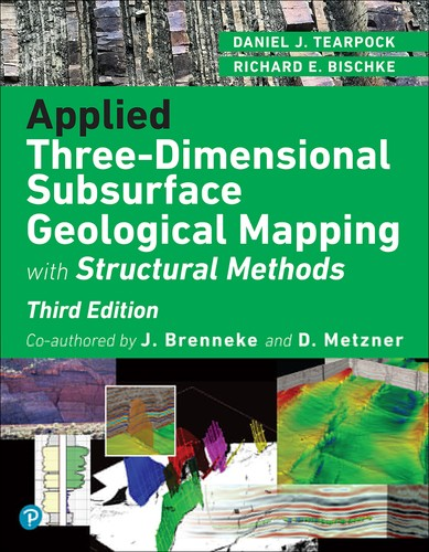 Applied Three-Dimensional Subsurface Geological Mapping: With Structural Methods, 3rd Edition