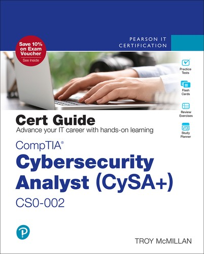 CompTIA Cybersecurity Analyst (CySA+) CS0-002 Cert Guide, 2nd Edition