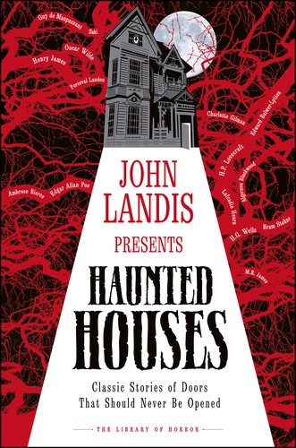 John Landis Presents The Library of Horror – Haunted Houses