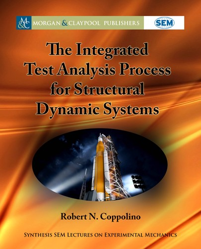 The Integrated Test Analysis Process for Structural Dynamic Systems