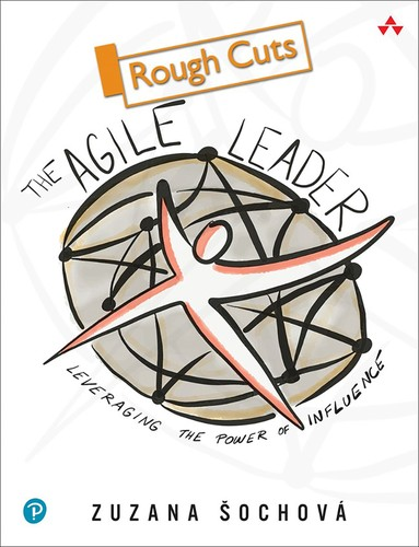 The Agile Leader: Leveraging the Power of Influence