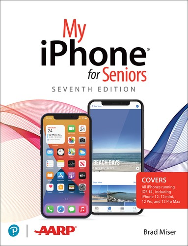 My iPhone for Seniors, 7th Edition