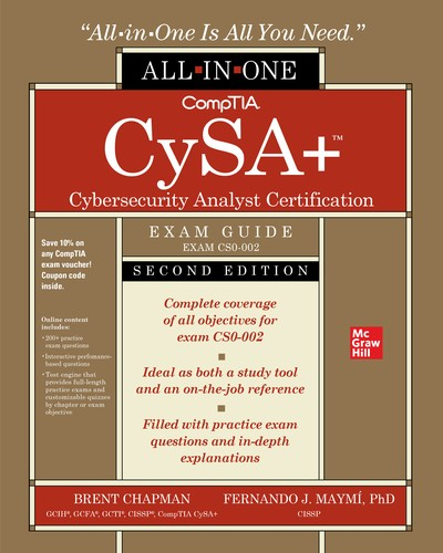 CompTIA CySA+ Cybersecurity Analyst Certification All-in-One Exam Guide, Second Edition (Exam CS0-002), 2nd Edition