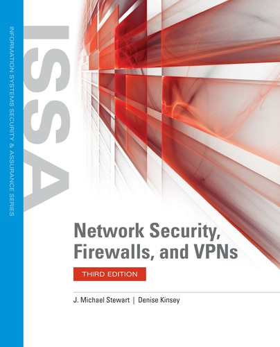 Network Security, Firewalls, and VPNs, 3rd Edition