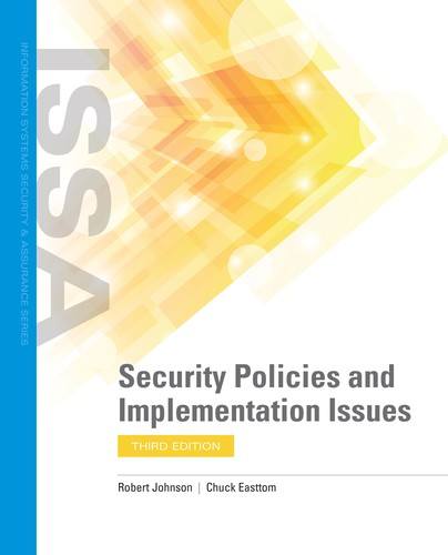 Security Policies and Implementation Issues, 3rd Edition