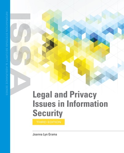 Legal and Privacy Issues in Information Security, 3rd Edition