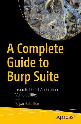 A Complete Guide to Burp Suite : Learn to Detect Application Vulnerabilities
