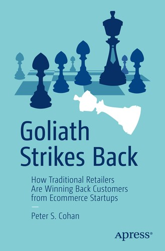 Goliath Strikes Back: How Traditional Retailers Are Winning Back Customers from Ecommerce Startups