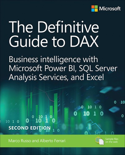 Cover image for Definitive Guide to DAX, The: Business intelligence for Microsoft Power BI, SQL Server Analysis Services, and Excel, 2nd Edition