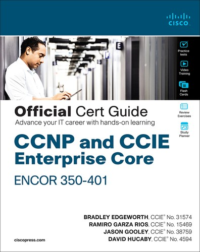 Cover image for CCNP and CCIE Enterprise Core ENCOR 350-401 Official Cert Guide