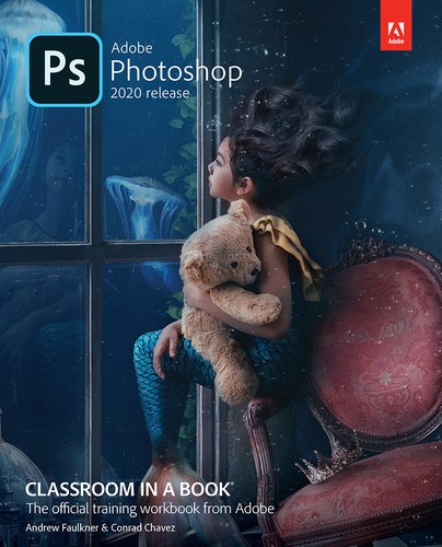 Cover image for Adobe Photoshop Classroom in a Book (2020 release)