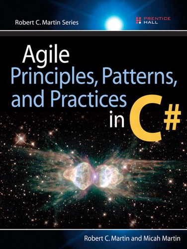Cover image for Agile Principles, Patterns, and Practices in C#