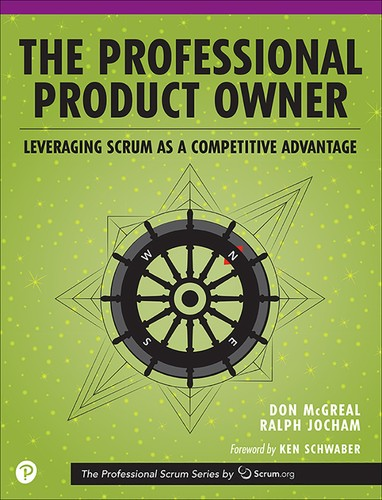 Cover image for The Professional Product Owner: Leveraging Scrum as a Competitive Advantage, First Edition