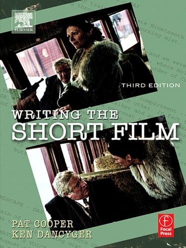 Cover image for Writing the Short Film, 3rd Edition