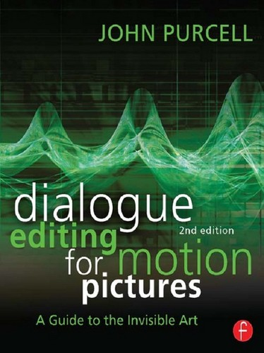 Cover image for Dialogue Editing for Motion Pictures, 2nd Edition