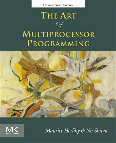 Cover image for The Art of Multiprocessor Programming, Revised Reprint