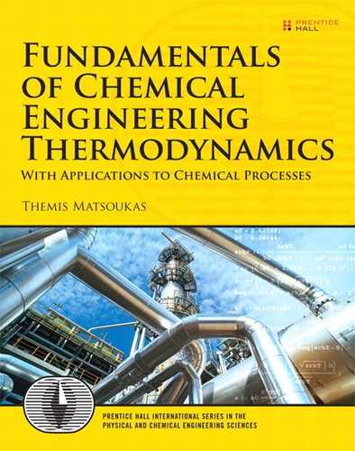 Cover image for Fundamentals of Chemical Engineering Thermodynamics