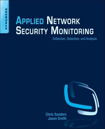 Cover image for Applied Network Security Monitoring