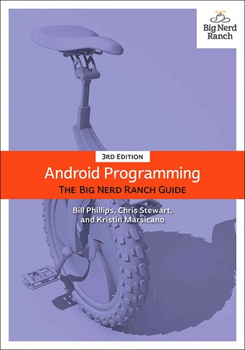 Cover image for Android Programming: The Big Nerd Ranch Guide, Third Edition